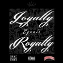 Loyalty Equals Royalty mixtape cover art