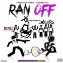 NephewTexasBoy - Ran Off (Hosted By Waka Flocka) mixtape cover art
