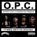 On Point Click - Tymes Gettin Rough mixtape cover art