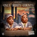 Only Money Counts - Only Money Counts mixtape cover art