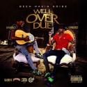 Rawlo & Streetz - Well Over Due mixtape cover art