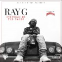 Ray G - Swishers By The Cases mixtape cover art