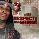 Respect Tha Grind 8 mixtape cover art