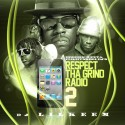 Respect Tha Grind Radio 2 mixtape cover art