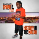 Shaad G - History In The Macon mixtape cover art
