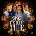SKG - It's Bout Time mixtape cover art