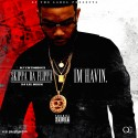 Skippa Da Flippa - I'm Havin mixtape cover art