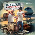 Stack Boyz - First Klass Trappin' mixtape cover art