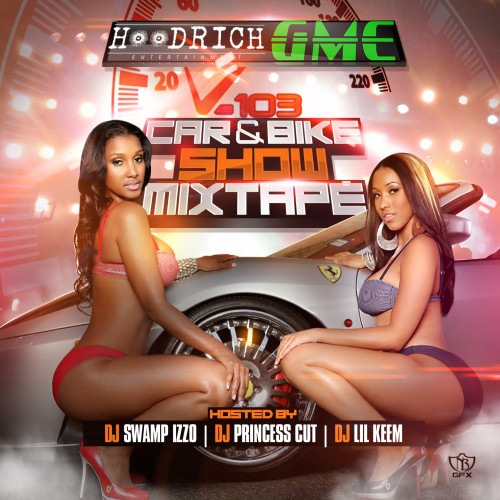 DJ Lil Keem x DJ Swamp Izzo x DJ Princess Cut – V-103 Car & Bike Show [Mixtape]