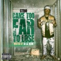 Young Stebo - I Came Too Far Too Lose mixtape cover art