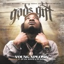 Young Xplosiv - God's Gift mixtape cover art