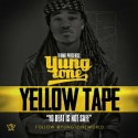 Yung Tone - Yellow Tape mixtape cover art