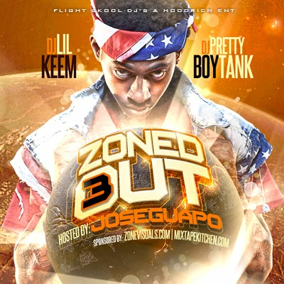 DJ Lil Keem x DJ Pretty Boy Tank – Zoned Out 3 (Hosted By Jose Guapo) [Mixtape]
