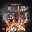 Filthy Rich Gang - Filthy Rich Dreams mixtape cover art