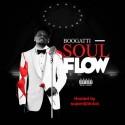 King Boogatti - Soul Flow mixtape cover art