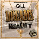 Qill - Dreams To Reality mixtape cover art