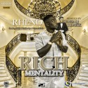 Rheno - Rich Mentality mixtape cover art