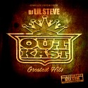 Outkast Greatest Hits (Chopped Not Slopped) mixtape cover art