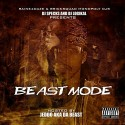 Beast Mode (Hosted By Jeddo) mixtape cover art