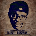 B.Eazy - Beazwax mixtape cover art