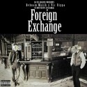 Behnam Muzik & Vic Rippa - Foreign Exchange mixtape cover art