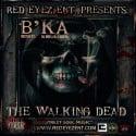 B'Ka - The Walking Dead mixtape cover art