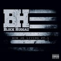 Block Huggaz - How We Living mixtape cover art
