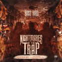 Boss Bird - Nightmares Of The Trap mixtape cover art