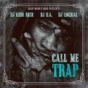 Call Me Trap mixtape cover art