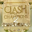 Clash Of Champions 2 mixtape cover art