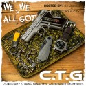 C.T.G - We All We Got mixtape cover art