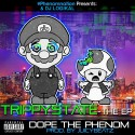 Dope The Phenom - Trippystate EP mixtape cover art