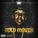 Geech - Gold Mouth mixtape cover art
