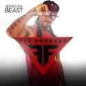 Jeddo Da Beast - Fly Forever EP mixtape cover art