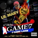 Lil Marv - Game 7 mixtape cover art