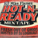 Mike Flamez - Hot-N-Ready mixtape cover art