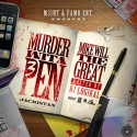 Mike Will The Great - Murder Wita Pen 3 mixtape cover art