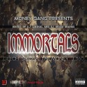 Money Gang - Immortals mixtape cover art