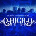 O-High-O mixtape cover art