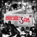 Past Due 3 (Final Notice) mixtape cover art