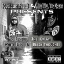 Residue Reed - Reside The Great (White Lies & Black Thoughts) mixtape cover art