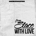 Stace Loyd - From Stace With Love mixtape cover art
