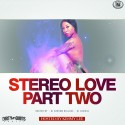 Stereo Love 2 mixtape cover art