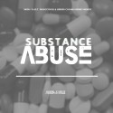 Substance Abuse EP mixtape cover art