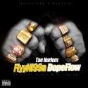 Tae Harlem - FlyyNi99a DopeFlow mixtape cover art