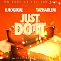 Tae Harlem - Just Do It mixtape cover art