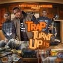 Trap Turnt Up 1.5 mixtape cover art