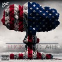 Ynot - F*ck Death mixtape cover art
