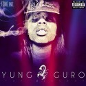 Yung Guro - The Mixtape mixtape cover art