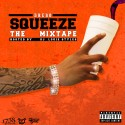 Drebo - Squeeze (The Mixtape) mixtape cover art
